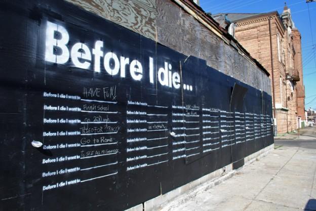 Intervenção urbana questiona o que você quer fazer antes de morrer 2