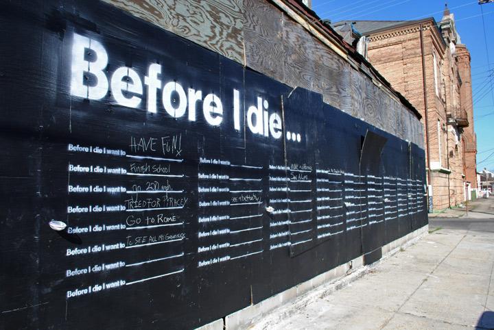 Intervenção urbana questiona o que você quer fazer antes de morrer