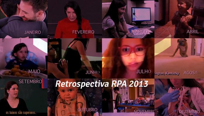 Retrospectiva RPA: Os vídeos mais emocionantes de 2013 2