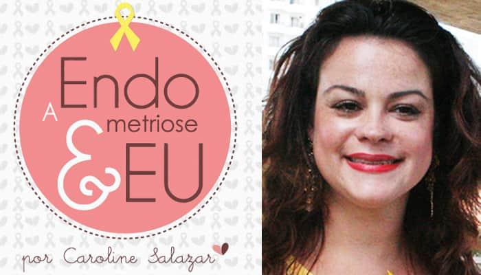 Saiba mais sobre uma doença social pouco conhecida no Brasil: a endometriose 3
