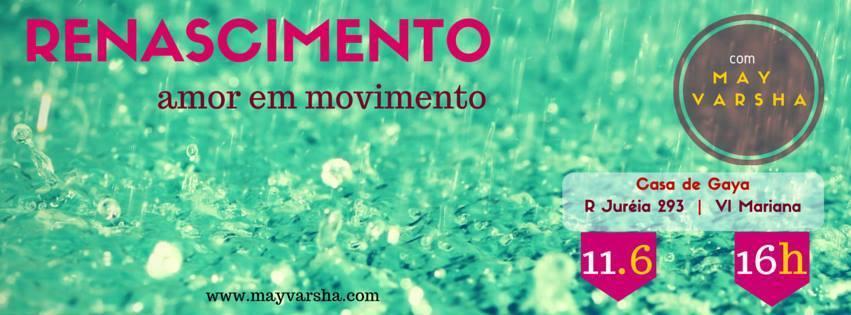 Evento: Renascimento, amor em movimento em SP 1