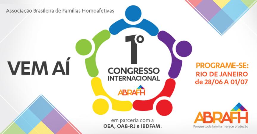RJ recebe 1º Congresso Internacional da Associação Brasileira de Pais Homoafetivos 1