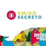 Faltam poucos dias para o amigo secreto do projeto Diversidade na Rua 4