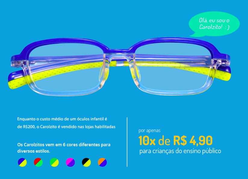 dd507cca8 Óticas Carol disponibiliza óculos de grau por 49 reais para crianças ...