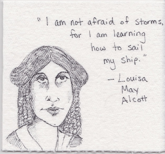 """""""Não tenho medo de tempestades porque estou aprendendo a velejar com meu barco."""""""