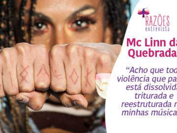 Razões Entrevista: MC Linn da Quebrada empodera pessoas trans através do funk 13