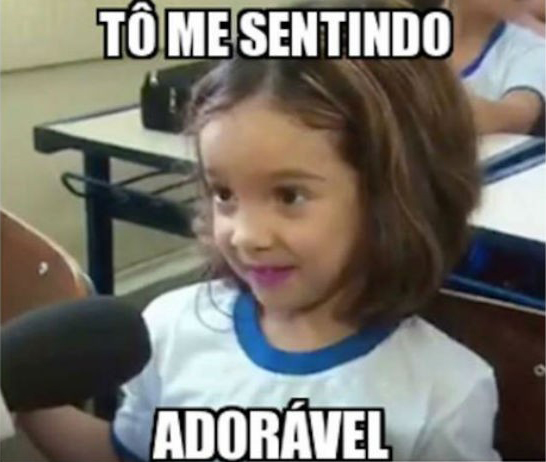 to me sentindo adorável