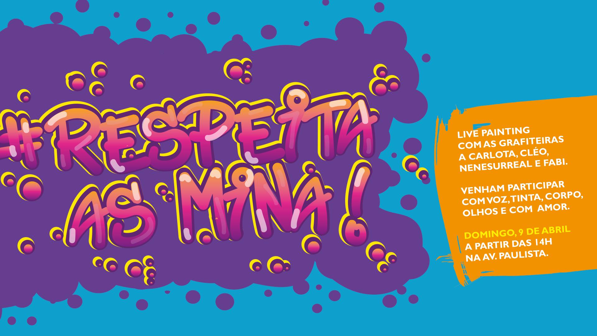 #RespeitaAsMina - Live Painting na Paulista 1