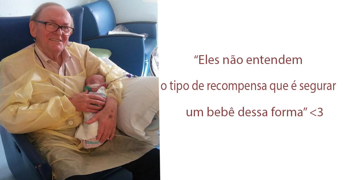 'Vovô da UTI' dá carinho a bebês prematuros e conquista a internet 1