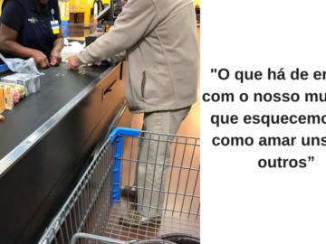 """Caixa do Walmart oferece ajuda a senhor e lembra: """"Nós esquecemos de como amar uns aos outros"""" 3"""