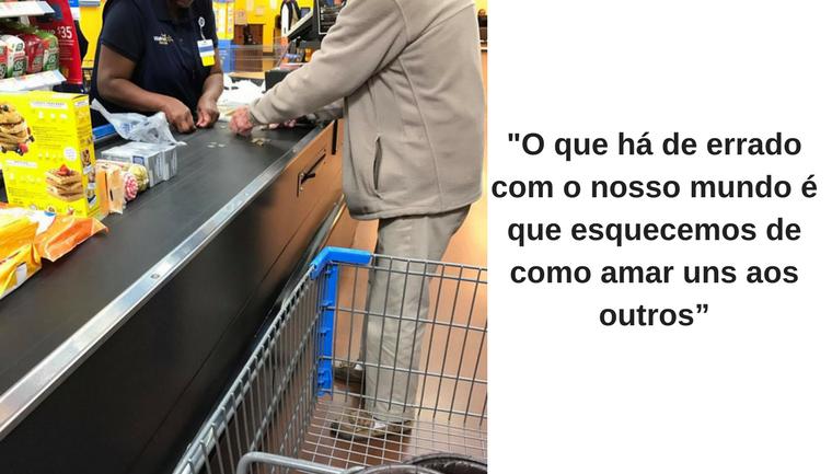 """Caixa do Walmart oferece ajuda a senhor e lembra: """"Nós esquecemos de como amar uns aos outros"""" 1"""