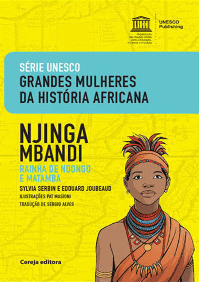 Baixe material pedagógico sobre Mulheres na História da África, produzido pela Unesco 2
