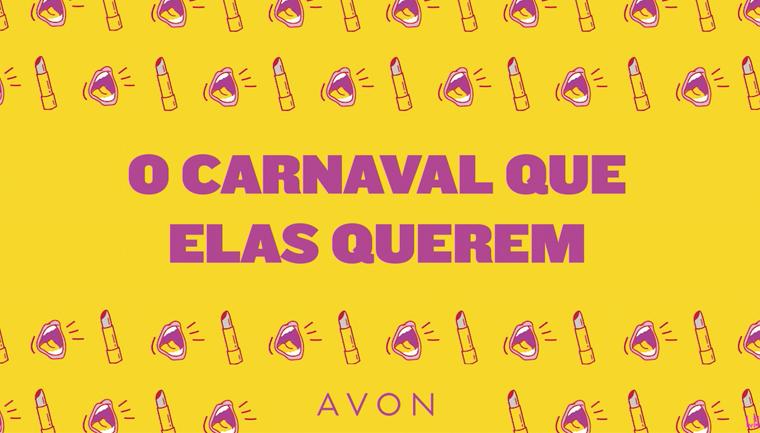 avon manifesto carnaval liberdade mulheres
