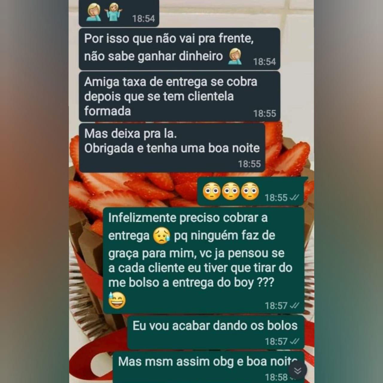 conversa whatsapp confeiteira humilhada cliente reclamou taxa entrega bolo